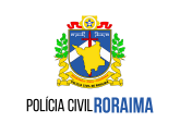 PC/RR - Polícia Civil do Estado de Roraima